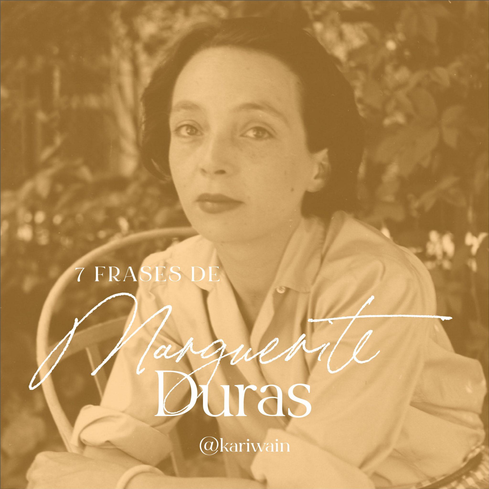 Frases de Marguerite Duras