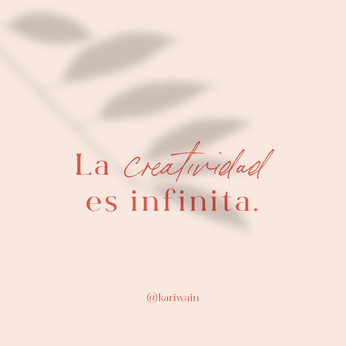 La creatividad es infinita